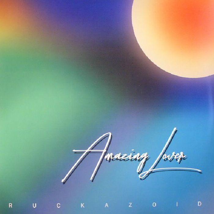 RUCKAZOID - Amazing Lover