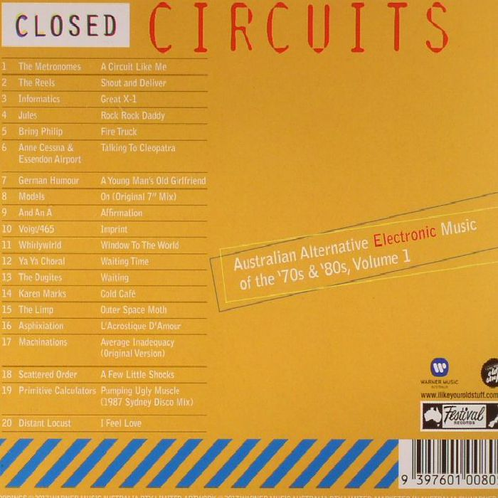 VARIOUS - Closed Circuits: Australian Alternative Electronic Music Of The 70s & 80s Volume 1