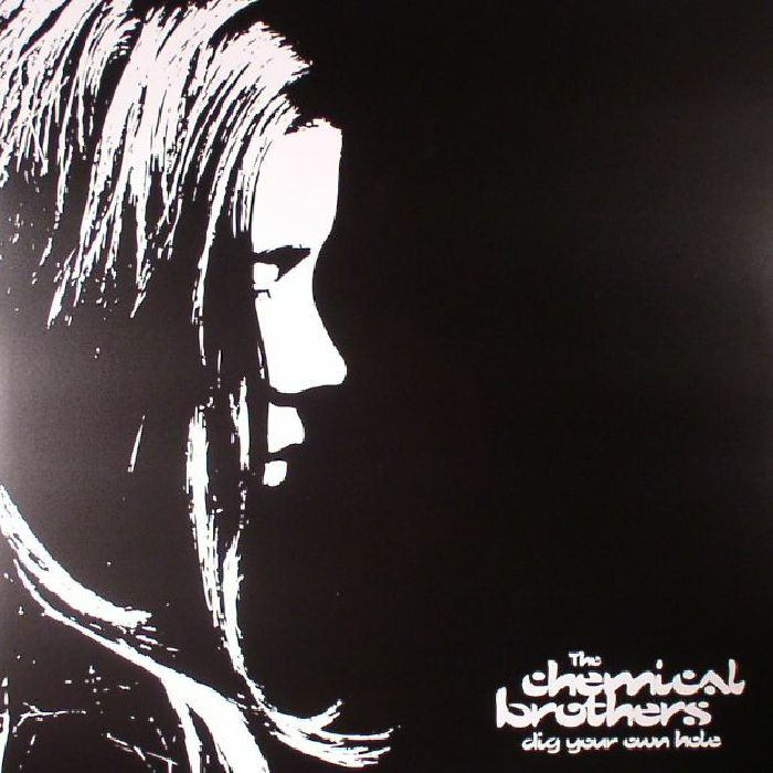 CHEMICAL BROTHERS, The - Dig Your Own Hole (reissue)