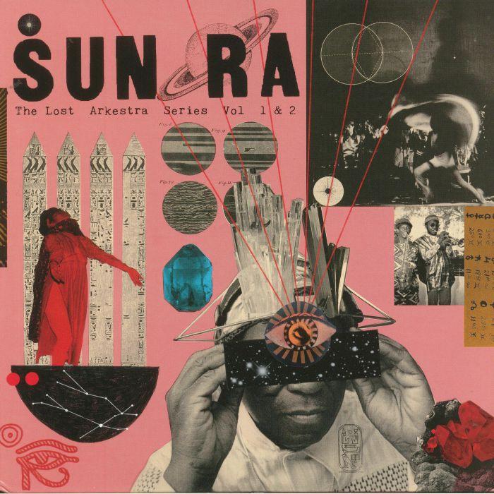 SUN RA & HIS INTERGALACTIC MYTH SCIENCE ARKESTRA - The Lost Arkestra Series Vol 1 & 2