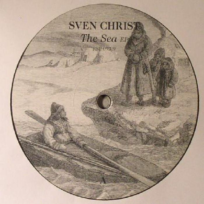 CHRIST, Sven - The Sea EP