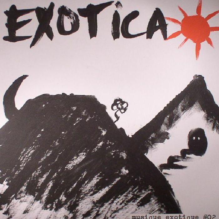 EXOTICA - Musique Exotique #02
