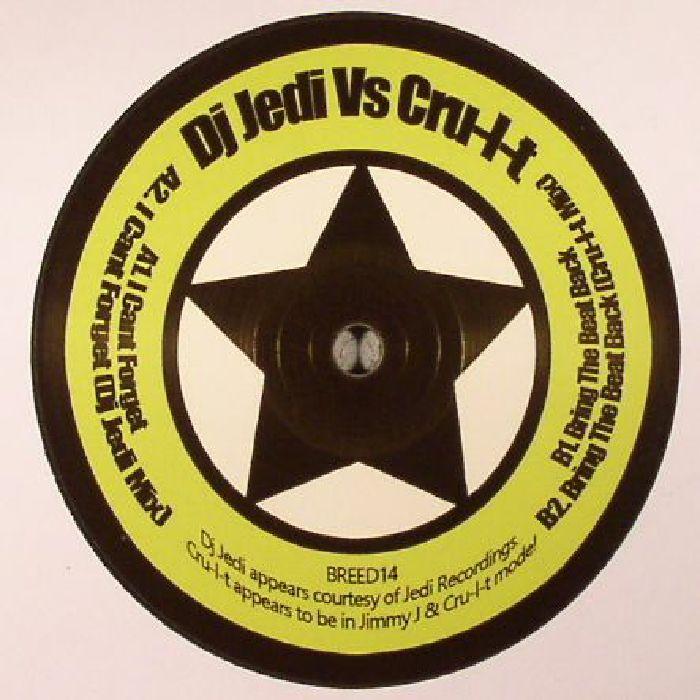 DJ JEDI vs CRU L T - I Can't Forget