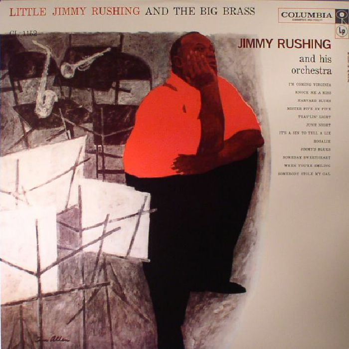 JIMMY RUSHING & HIS ORCHESTRA - Little Jimmy Rushing & The Big Brass