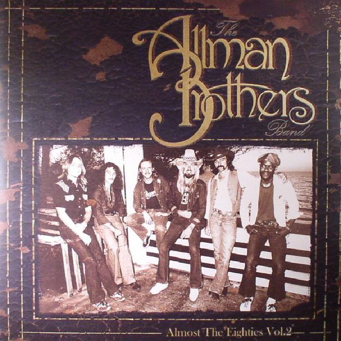 ALLMAN BROTHERS BAND, The - Almost The Eighties Vol 2