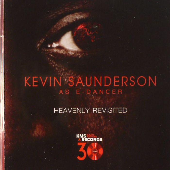SAUNDERSON, Kevin aka E DANCER - Heavenly Revisited