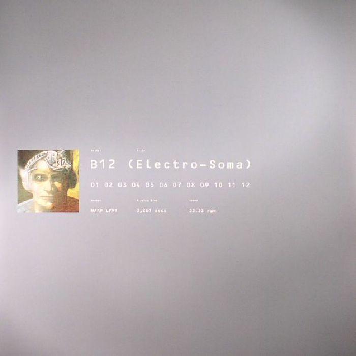 B12 - Electro Soma (reissue)