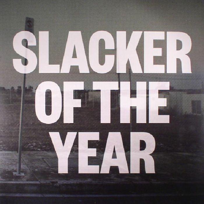 LAWRIE, Jim - Slacker Of The Year