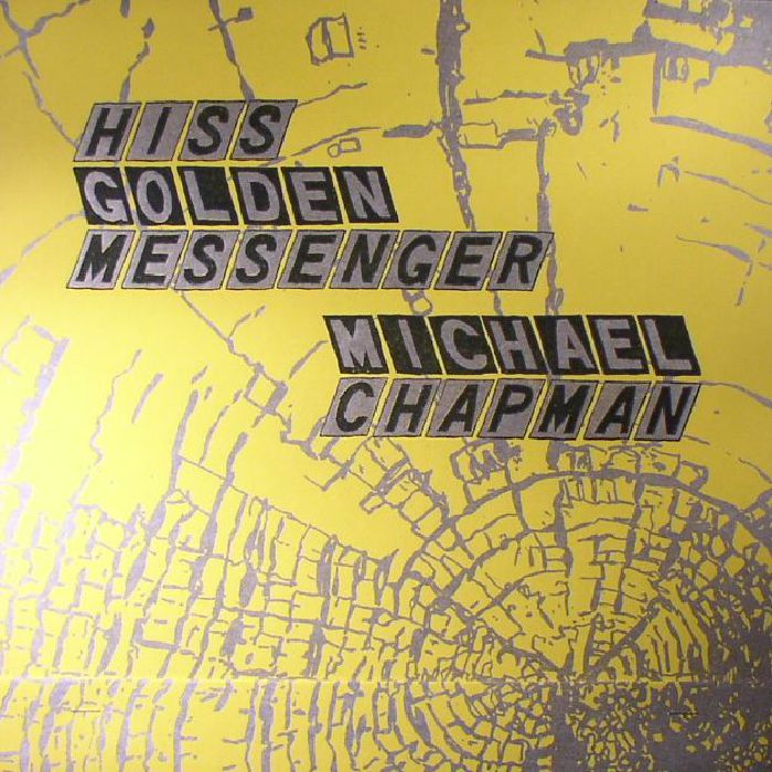 HISS GOLDEN MESSENGER/MICHAEL CHAPMAN - Parallelogram A La Carte