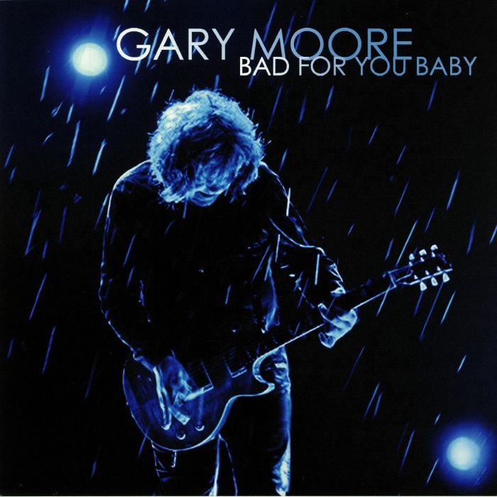 MOORE, Gary - Bad For You Baby (remastered)