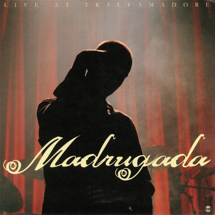 MADRUGADA - Live at Tralfamadore (reissue)