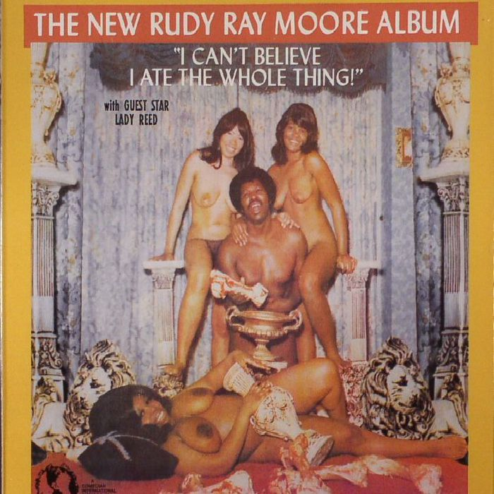 MOORE, Rudy Ray - I Can't Believe I Ate The Whole Thing
