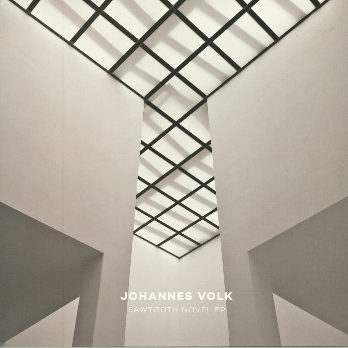 VOLK, Johannes - Sawtooth Novel EP