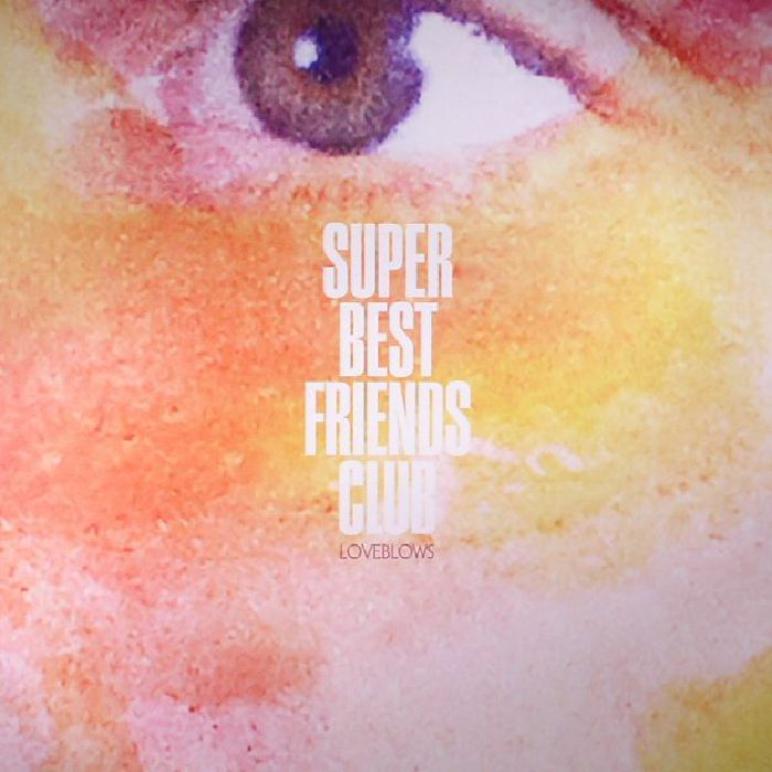 SUPER BEST FRIENDS CLUB - Loveblows