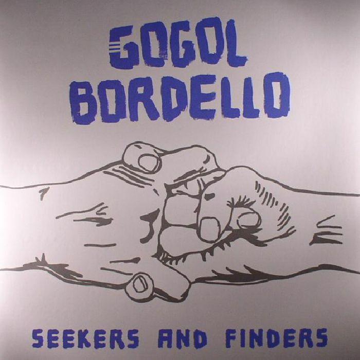 GOGOL BORDELLO - Seekers & Finders