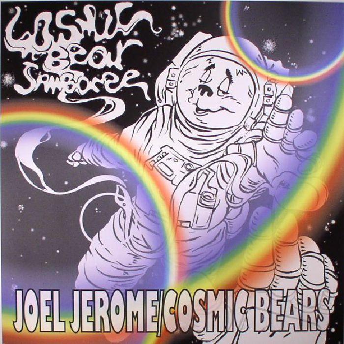 JOEL JEROME - Cosmic Bear Jamboree
