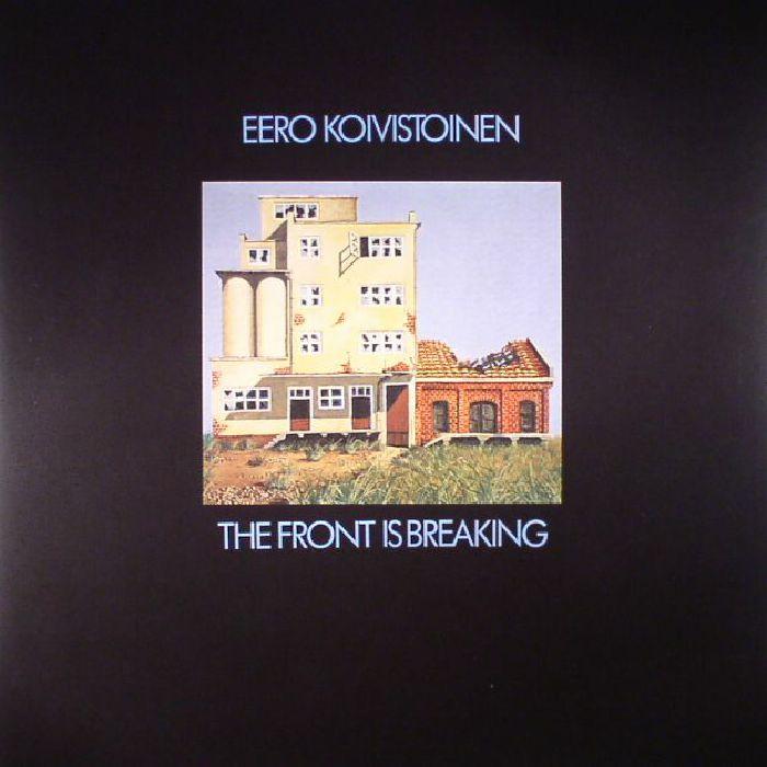 KOIVISTOINEN, Eero - The Front Is Breaking (reissue)