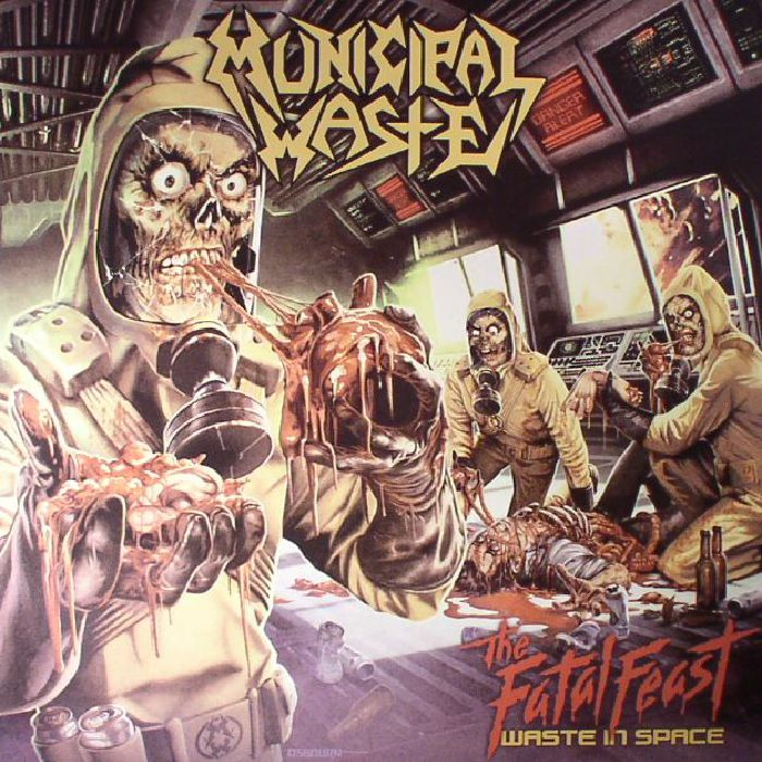 MUNICIPAL WASTE - The Fatal Feast: Waste In Space (reissue)