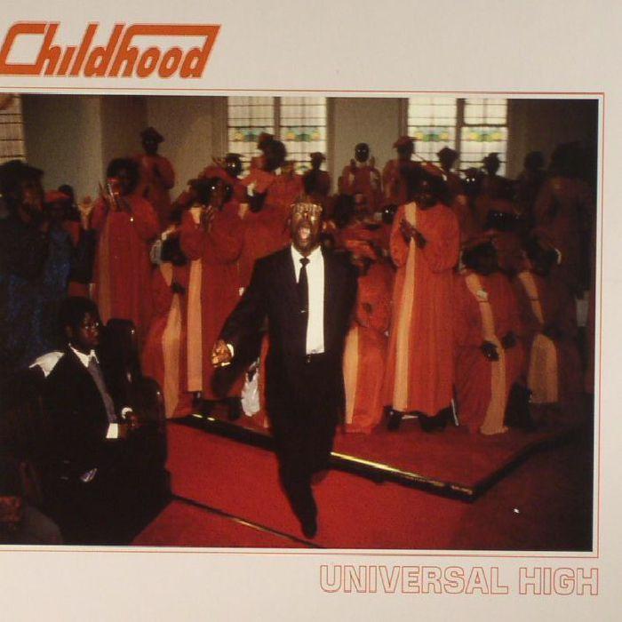 CHILDHOOD - Universal High