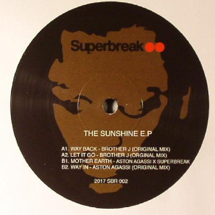 BROTHER J/ASTON AGASSI/SUPERBREAK - The Sunshine EP