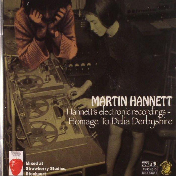 HANNETT, Martin - Homage To Delia Derbyshire