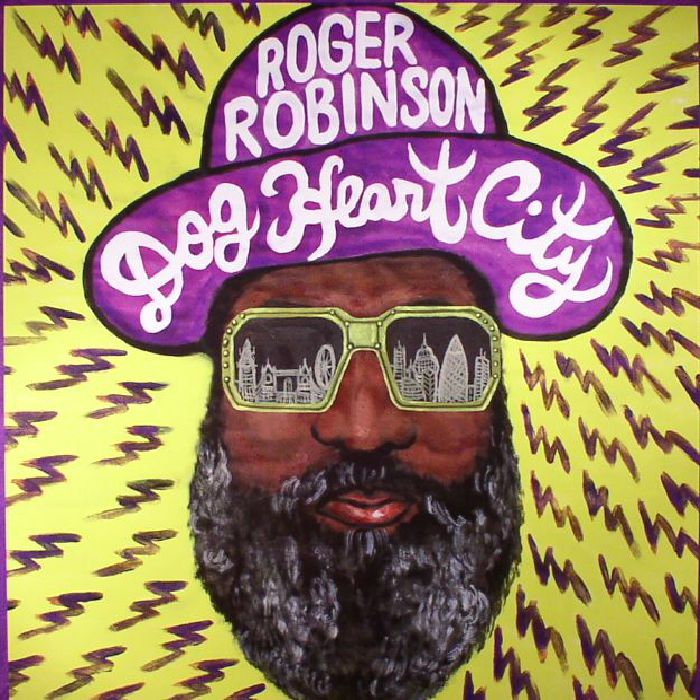 ROBINSON, Roger - Dog Heart City