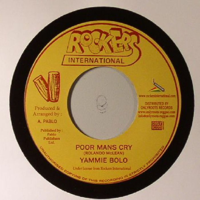 YAMMIE BOLO - Poor Mans Cry