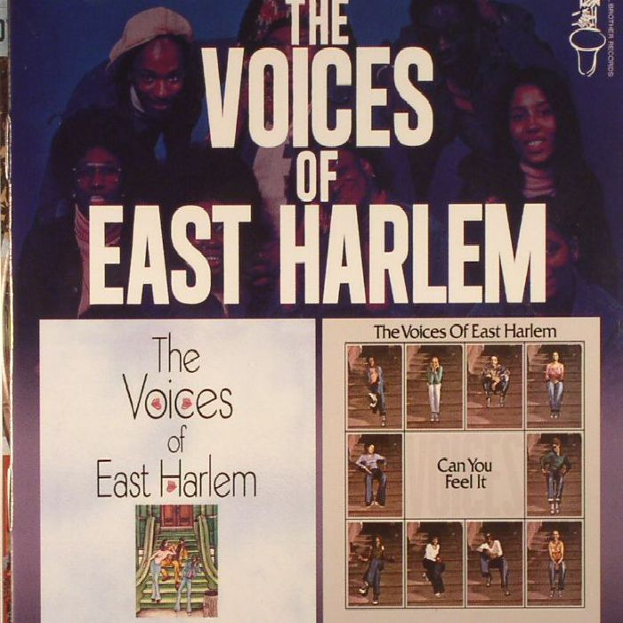 VOICES OF EAST HARLEM, The - The Voices Of East Harlem/Can You Feel It