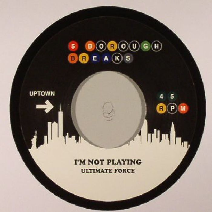 ULTIMATE FORCE/ALBERT KING - I'm Not Playing : Five Borough Breaks Vol 11