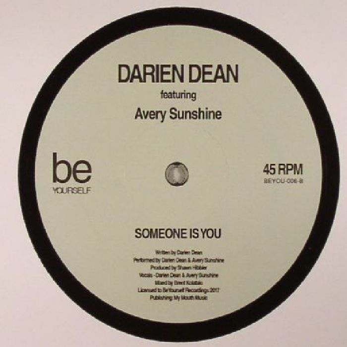DEAN, Darien feat AVERY SUNSHINE - Someone Is You
