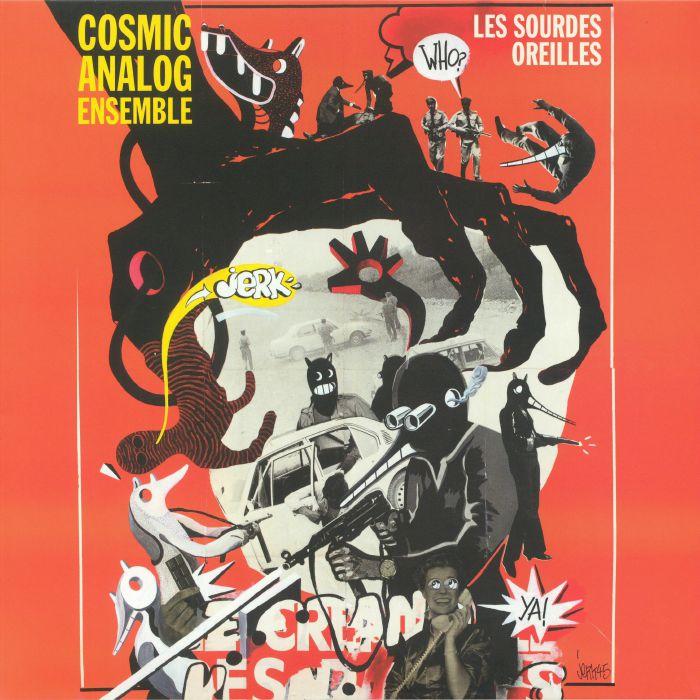 COSMIC ANALOG ENSEMBLE - Les Sourdes Oreilles