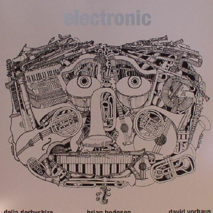 DERBYSHIRE, Delia/BRIAN HODGSON/DAVID VORHAUS - Electronic