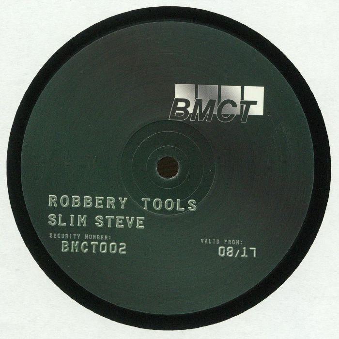 SLIM STEVE - Robbery Tools
