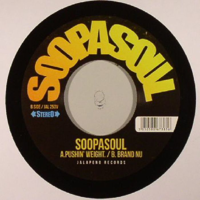 SOOPASOUL - Pushin' Weight