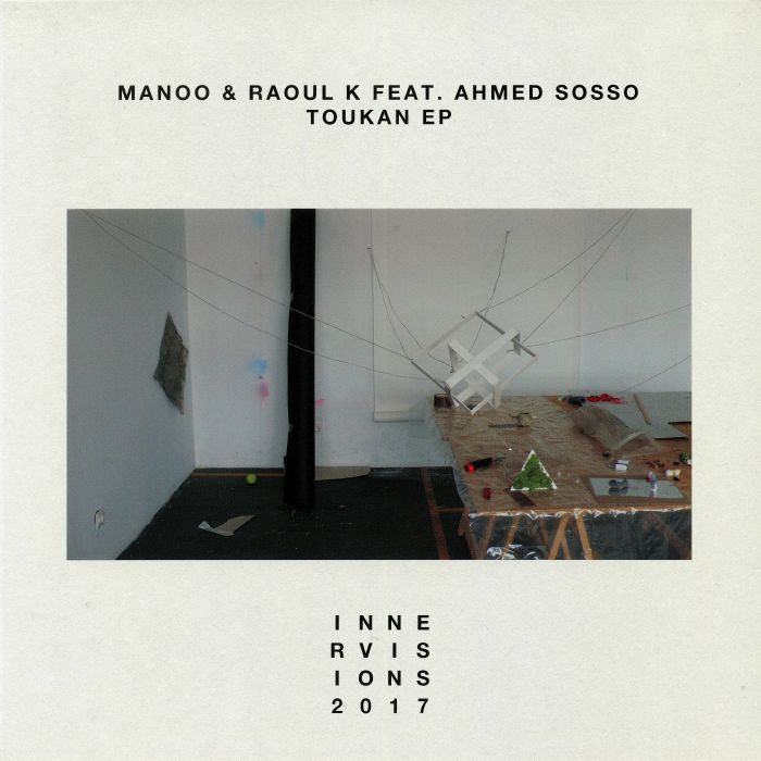 MANOO/RAOUL K feat AHMED SOSSO - Toukan EP