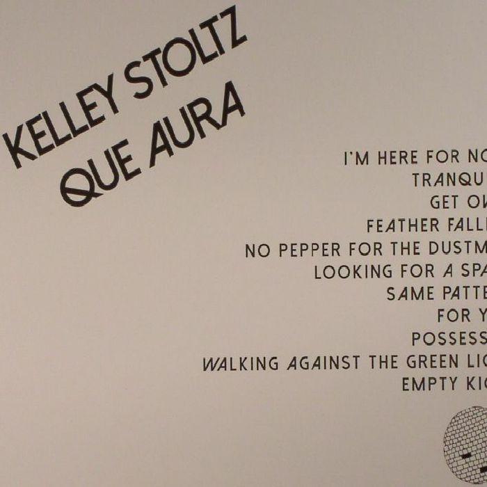 STOLTZ, Kelley - Que Aura