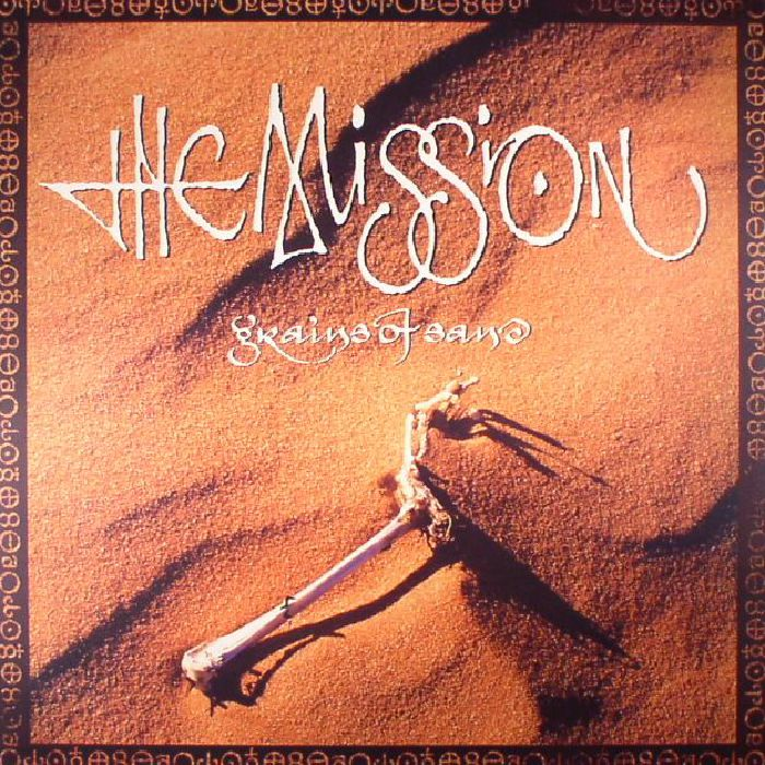 MISSION, The - Grains Of Sand (remastered)