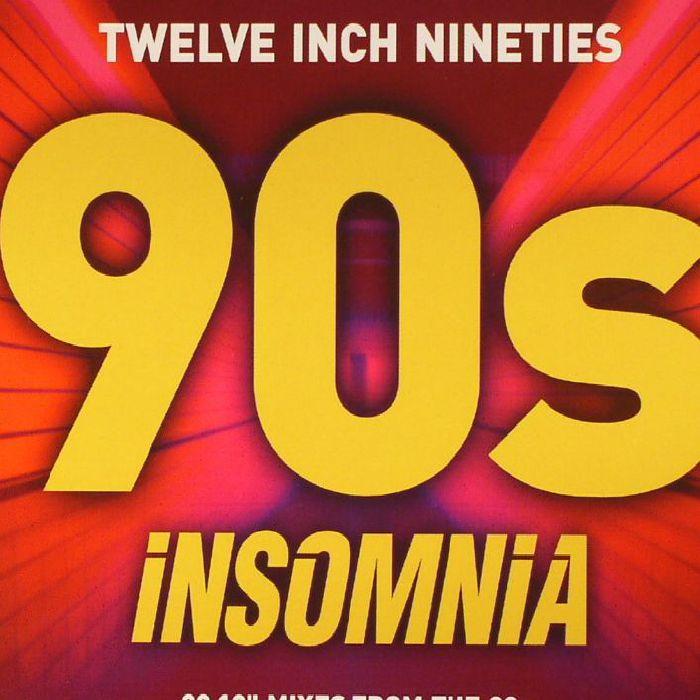 VARIOUS - Twelve Inch Nineties: 90s Insomnia