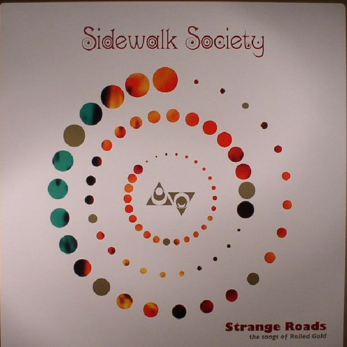 SIDEWALK SOCIETY - Strange Roads: The Songs Of Rolled Gold