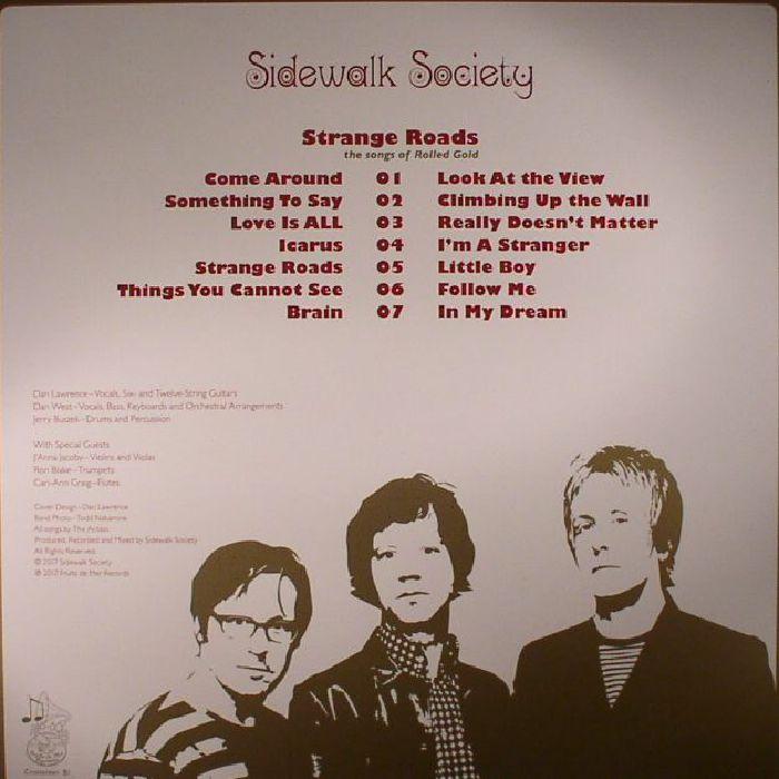 SIDEWALK SOCIETY - Strange Roads: The Songs Of Rolled Gold