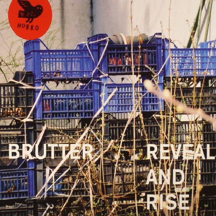 BRUTTER - Reveal & Rise