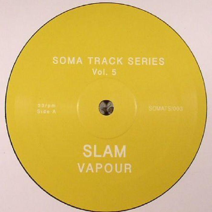 SLAM - Soma Track Series Vol 5 & 6