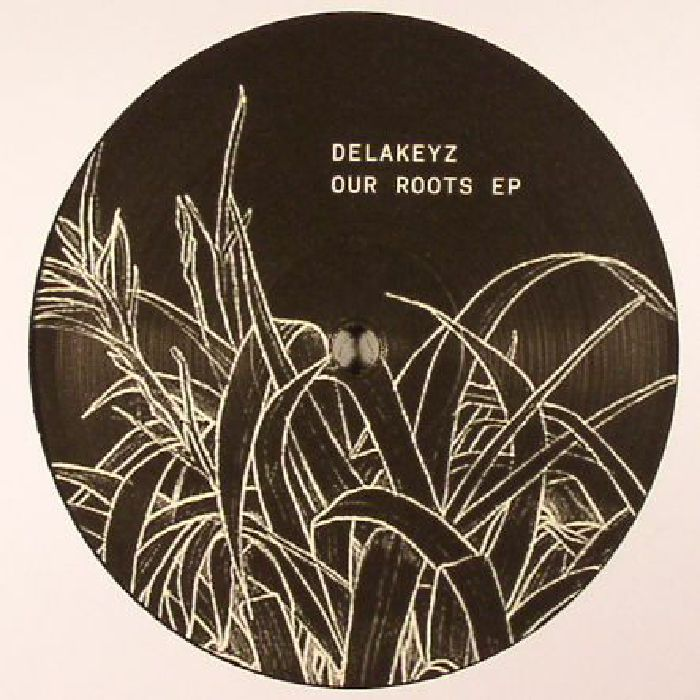 DELAKEYZ - Our Roots EP