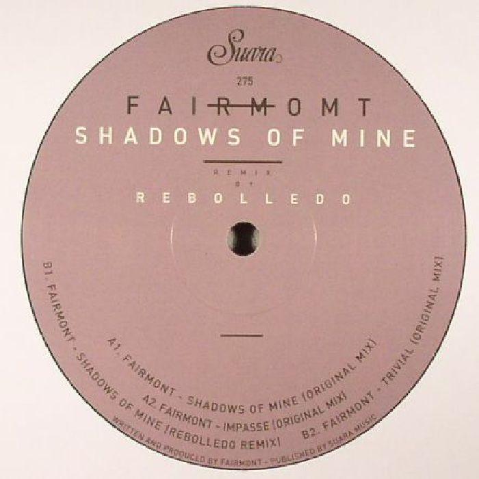 FAIRMONT - Shadows Of Mine