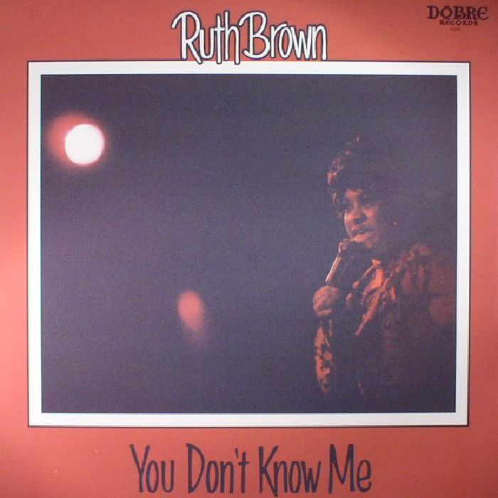 BROWN, Ruth - You Don't Know Me
