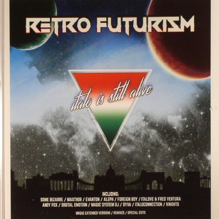 VARIOUS - Retro Futurism: Italo Is Still Alive