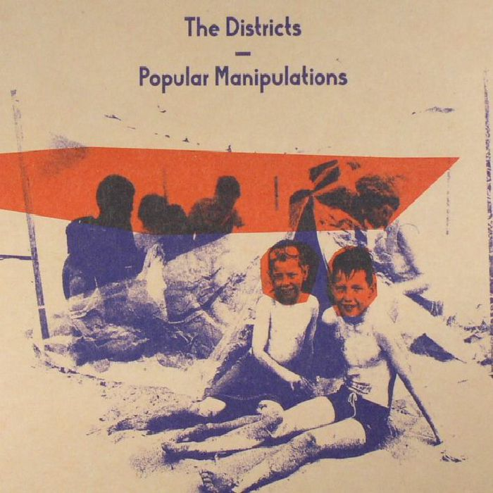 DISTRICTS, The - Popular Manipulations