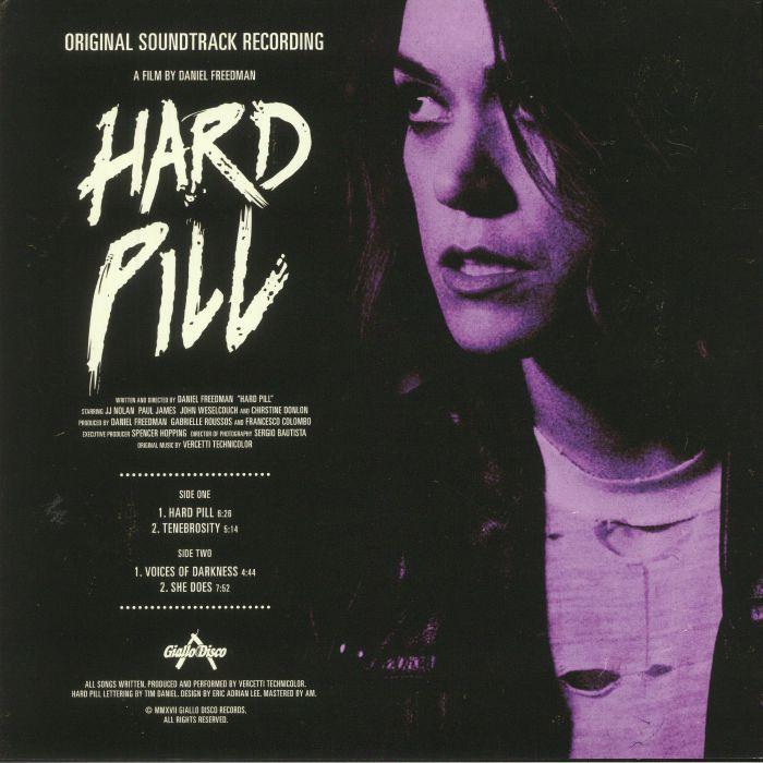 VERCETTI TECHNICOLOR - Hard Pill (Soundtrack)