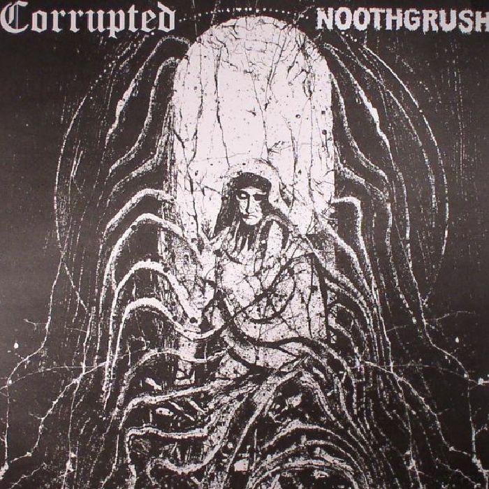 NOOTHGRUSH/CORRUPTED - Noothgrush/Corrupted Split