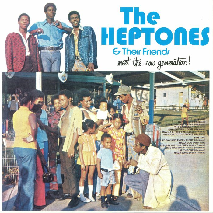 HEPTONES, The & THEIR FRIENDS - Meet The Now Generation! (reissue)